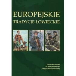 EUROPEJSKIE TRADYCJE ŁOWIECKIE