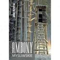 AMBONY MYŚLIWSKIE - ANTONI PRZYBYLSKI