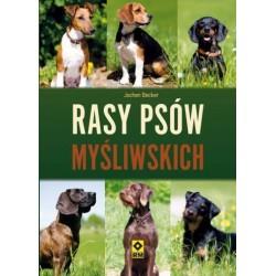 RASY PSÓW MYŚLIWSKICH - JOCHEN BECKER